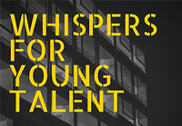 Whispers for Young Talent: Talk